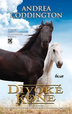 Divoké kone kniha