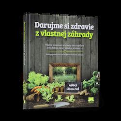 kniha Darujme si zdravie z vlastnej záhrady