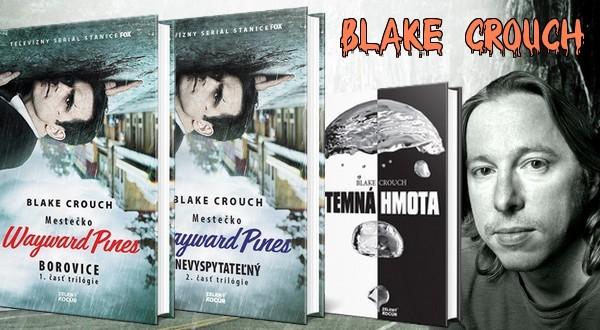 literárne postavy blake crouch