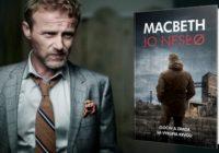 Aký je Macbeth kráľa severskej detektívky Jo Nesboa?
