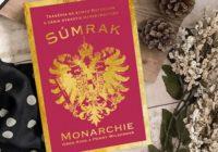 Súmrak monarchie. Jedna z najvzrušujúcejších záhad histórie