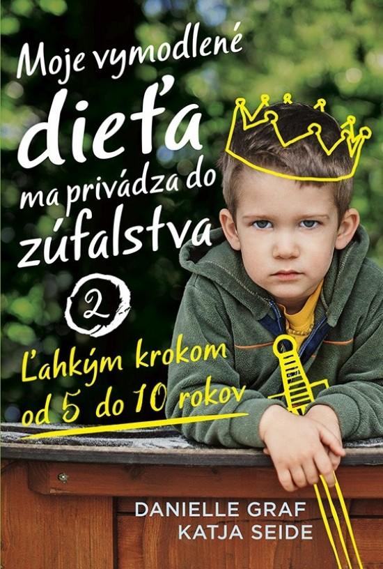 kniha Moje vymodlené dieťa 2