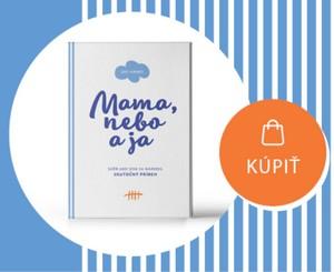 kniha Mama, nebo a ja