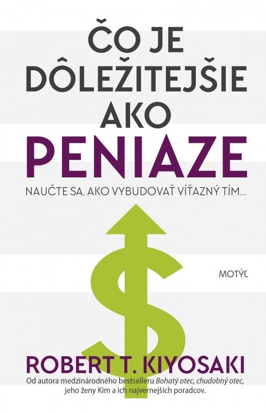 Čo je dôležitejšie ako peniaze kniha