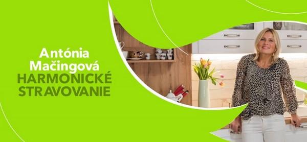 Harmonické stravovanie a Antónia Mačingová