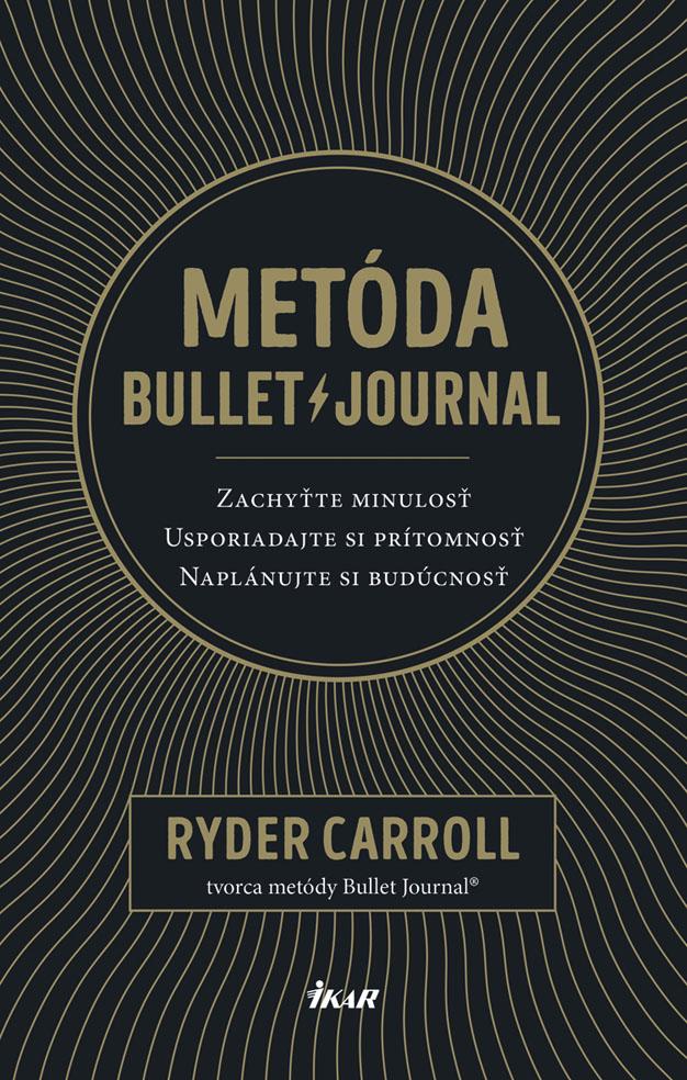kniha Metóda Bullet Journal