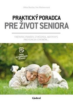 kniha Praktický poradca pre život seniora