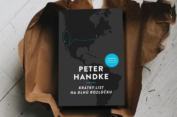 Peter Handke Krátky list na dlhú rozlúčku