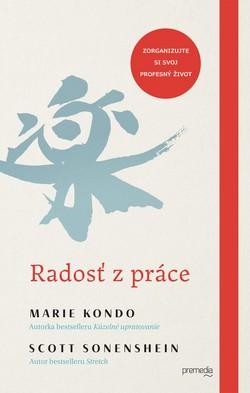 Marie Kondo a kniha Radosť z práce