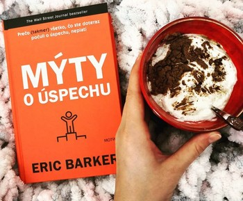 Eric Barker Mýty o úspechu