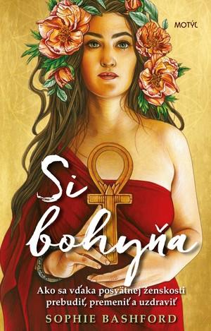 kniha Si bohyňa od Sophie Basford