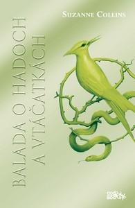 marcové knižné novinky - Balada o hadoch a vtáčatkách