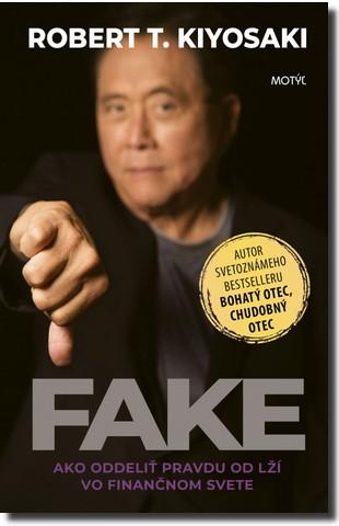 Robert Kiyosaki kniha Fake
