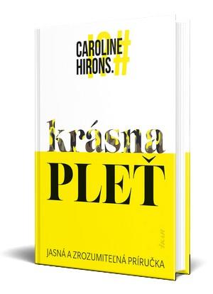 kniha Caroline Hirons Krásna pleť